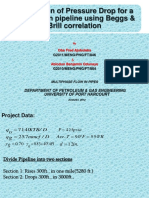 105742885 Calculation of Pressure Traverse Using Beggs and Brill