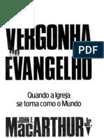 Com Vergonha Do Evangelho - JOHN MACARTHUR JR.