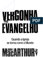Com Vergonha Do Evangelho - JOHN MACARTHUR JR.