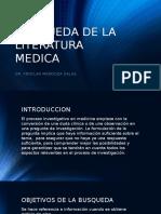 Busqueda de La Literatura Medica