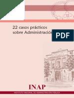 22 Casos Practicos Sobre Admon. Publica Del PINO
