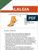 Paciente que consulta por Talalgia