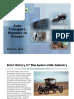 Auto Tranport, Pioneers To Present