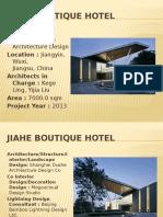 Jiahe Boutique Hotel