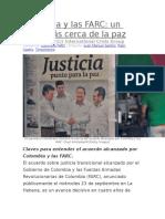 Colombia y Las FARC Un Poco Más Cerca de La Paz