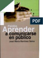 LIBRO - Martinez Selva - Aprender a Comunicarse en Publico