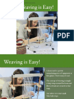 Weaving is Easy