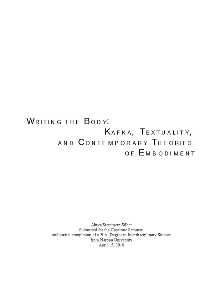 Writing the Body: Kafka, Textuality, and Contemporary Theories of Embodiment  | Embodied Cognition | Michel Foucault