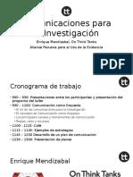 Comunicación para las Investigaciones por Mendizabal