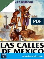 Las Calles de Mexico - Luis Gonzalez Obregon