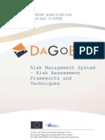 Risk Management System-Risk Assessment Frameworks and Techniques