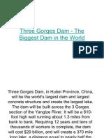 Three Gorges Dam - The Biggest Dam In
