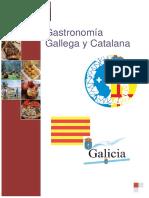Gastronomía Gallega y Catalana Sergio Gómez y Manuel Amaya