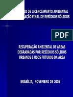 LICENCIAMENTO AMBIENTAL   DE DESTINAÇÃO FINAL DE RESÍDUOS SÓLIDOS