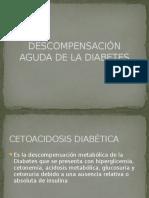 Descompensación Aguda de La Diabetes