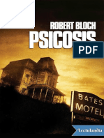 Psicosis_-_Robert_Bloch.pdf;filename_= UTF-8''Psicosis - Robert Bloch.pdf