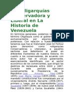Las Oligarquías Conservadora y Liberal en La Historia de Venezuela