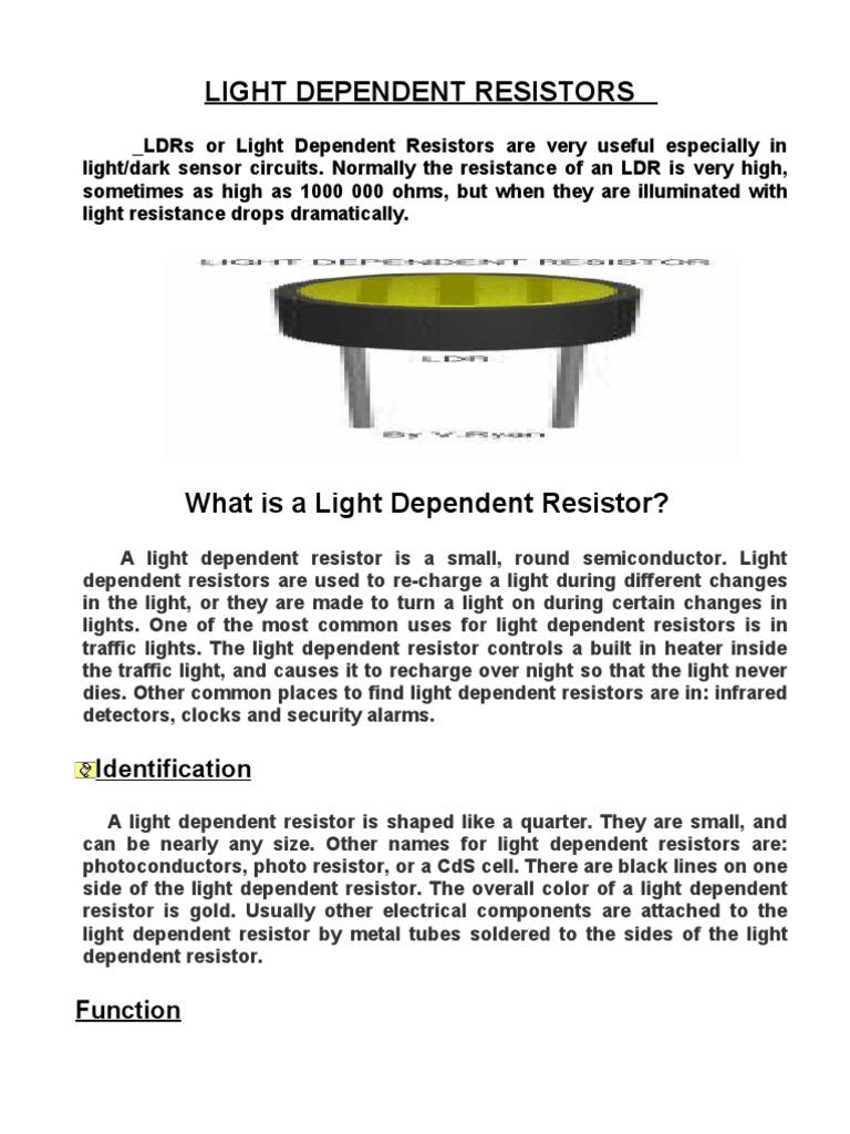 Light Dependent Resistors | Light Emitting Diode | Resistor