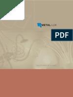 Metal Lux, Tradizionale & Classico