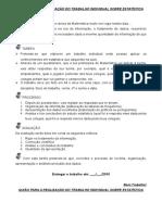 GUIÃO PARA A REALIZAÇÃO DO TRABALHO INDIVIDUAL SOBRE ESTATÍSTICA