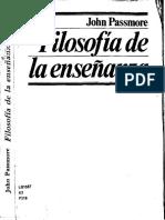 PASSMORE, John, Filosofía de La Enseñanza, Federico Patán (Trad.), México, Fondo de Cultura Económica, 1983, 304 Pp. (Sección de Obras de Educación).