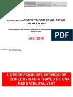 Conectividad Satelital Vsat en Las Aip y Crt (Apuntamiento y Mantenimiento )2016