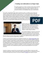 Secretos del Forex - Trading con indicadores no llegar lejos