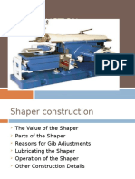 Shaper Construction