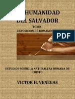 +La Humanidad del Salvador Tomo 1.-Victor H. Venegas Rom. 8.3