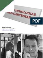 Epistemologias não-cartesianas