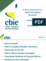 A Nova Economia e a Matriz Energética Brasileira