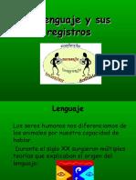 El Lenguaje y Sus Registros
