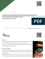 Tarifa Plana Para Sus Producciones Audiovisuales