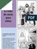 La Vida de Jesús Para Niños Mayores