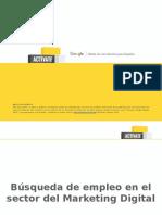 Búsqueda de Empleo en El Sector Del Marketing Digital