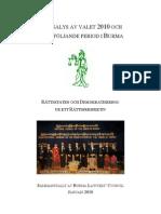 En analys av valet 2010 och efterföljande period i Burma