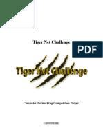 Tiger Net Challenge