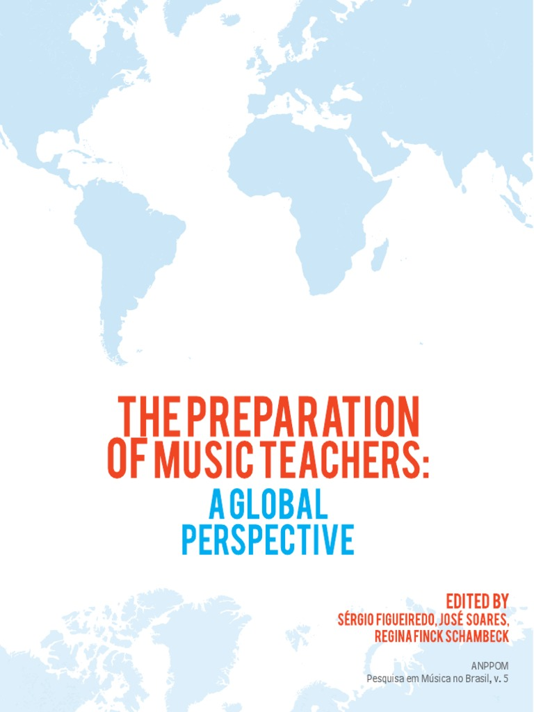 The Preparation Of Music Teachers A Global Perspective Curriculum Oxca Dip 101 Over Ip Console Insertion Card Primary Education