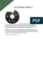 Cara Membuat CD Repair Windows 7