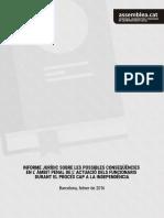 Informe Jurídic Conseqüències en l'Àmbit Penal de l'Actuació de Funcionaris en El Procés Cap a La Independènci