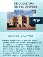 Reseña Historica de Rio Bravo (Casa de la Cultura, El Antes y El Despues)