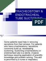 Tracheostomy & En Do Tracheal Tube Suctioning