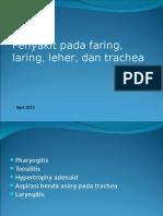 Penyakit Pada Faring,Laring,Leher Dan Trachea (THT)