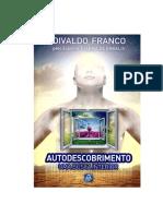 FRANCO, Divaldo Pereira - Autodescobrimento - Uma Busca Interior [Joanna de Ângelis]