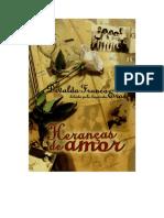 FRANCO, Divaldo Pereira - Heranças de Amor [Eros]
