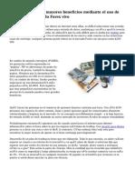 Usted puede hacer mayores beneficios mediante el uso de noticias del mercado Forex vivo