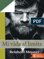 Mi Vida Al Limite - Reinhold Messner