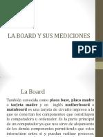 La Board y Mediciones