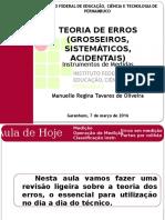 TEORIA DE ERROS (GROSSEIROS, SISTEMÁTICOS, ESTATÍSTICOS)_Aula 1.pptx