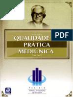 FRANCO, Divaldo Pereira - Qualidade Na Prática Mediúnica [Manoel Philomeno de Miranda]